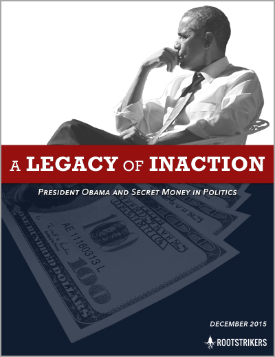 "Print Report Cover Design For ""A Legacy Of Inaction: President Obama And Secret Money In Politics"" By Rootstrikers Showing Obama Thinking Hundred Dollar Bills"