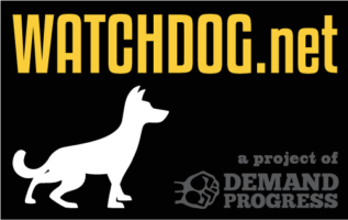 Full color Watchdog.net logo showing yellow text white dog on black background with gray affiliation to Demand Progress